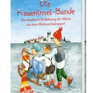 Die Fraueninsel-Bande